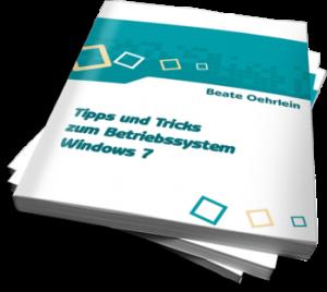 E-Book - Tipps und Tricks zum Betriebssystem Windows 7